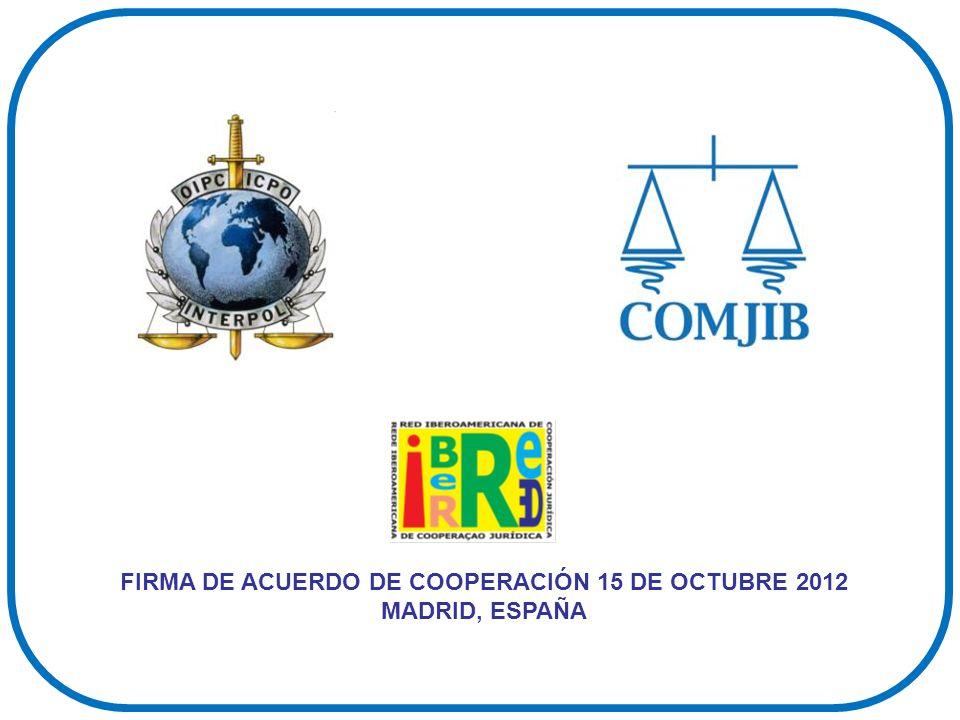 FIRMA DE ACUERDO DE COOPERACIÓN 15 DE OCTUBRE 2012 MADRID, ESPAÑA