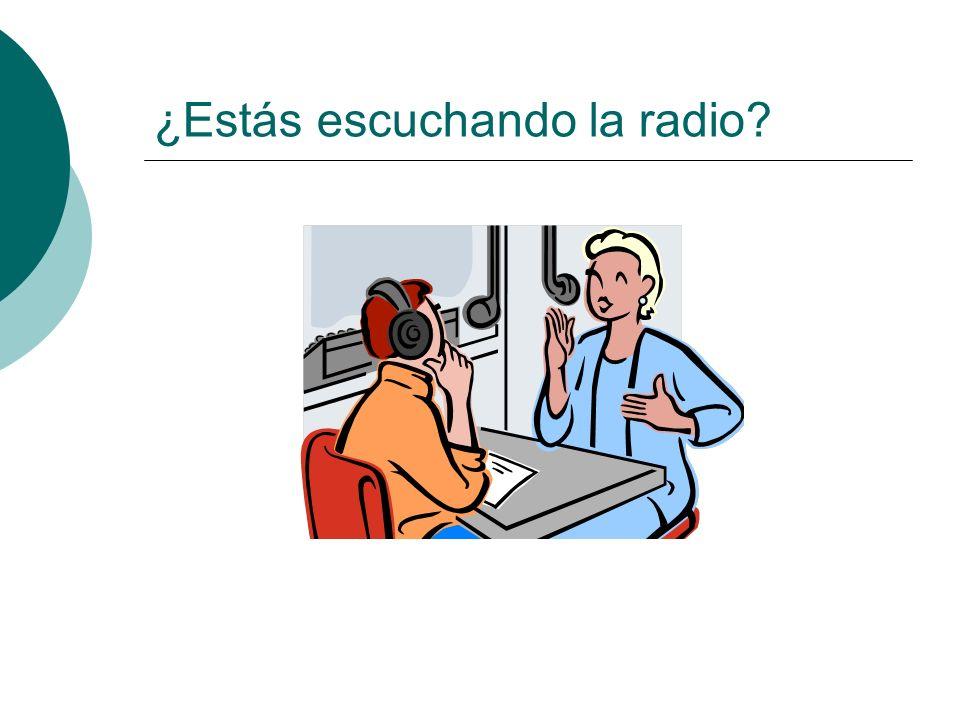 ¿Estás escuchando la radio