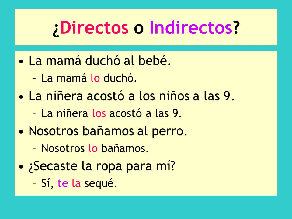 ¿Directos o Indirectos