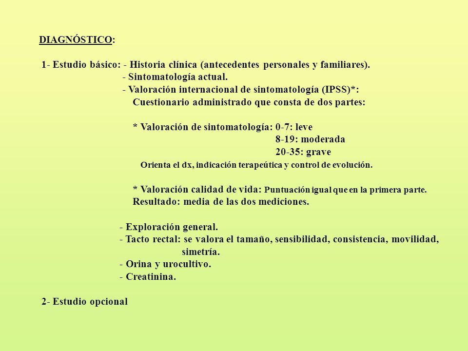 DIAGNÓSTICO: 1- Estudio básico: - Historia clínica (antecedentes personales y familiares). - Sintomatología actual.