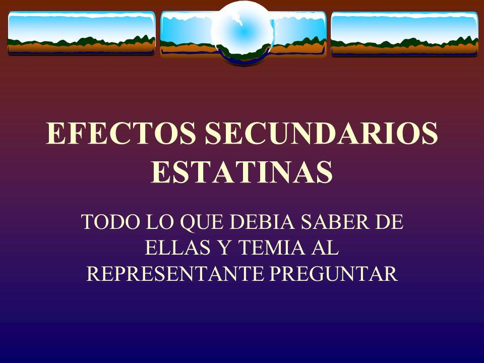 EFECTOS SECUNDARIOS ESTATINAS