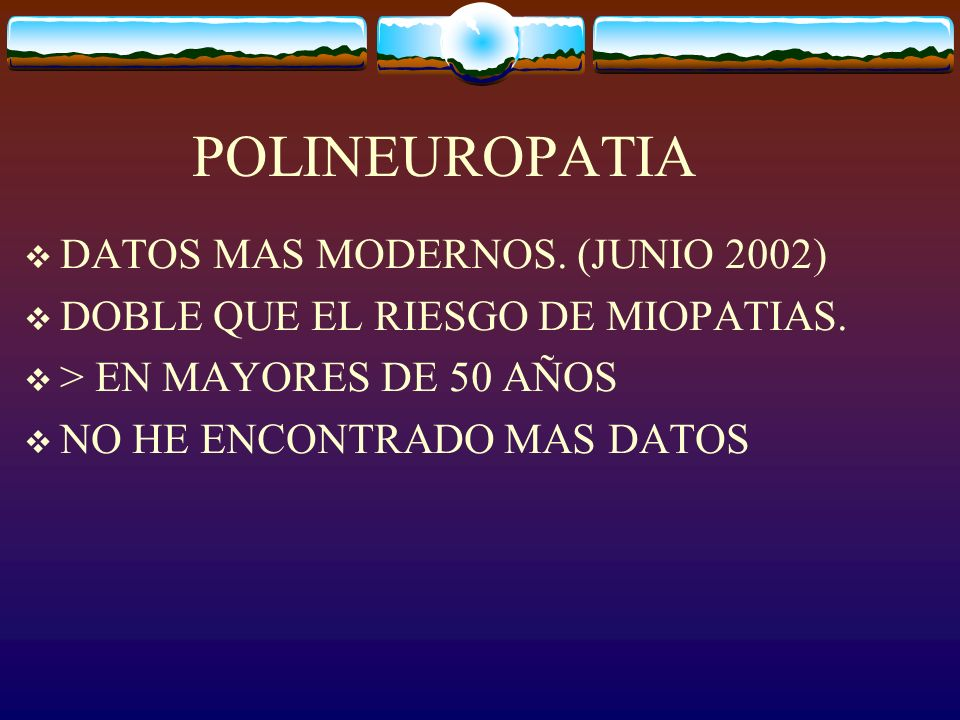 POLINEUROPATIA DATOS MAS MODERNOS. (JUNIO 2002)