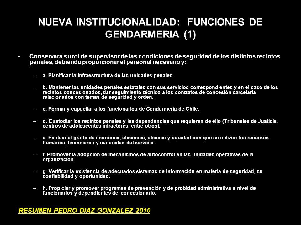 NUEVA INSTITUCIONALIDAD: FUNCIONES DE GENDARMERIA (1)