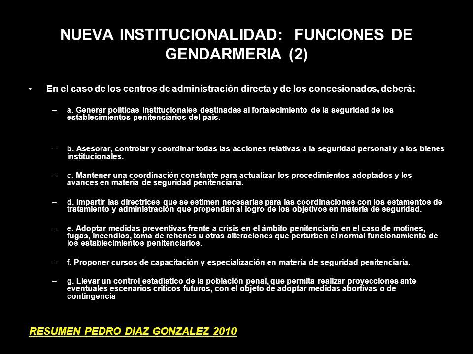 NUEVA INSTITUCIONALIDAD: FUNCIONES DE GENDARMERIA (2)