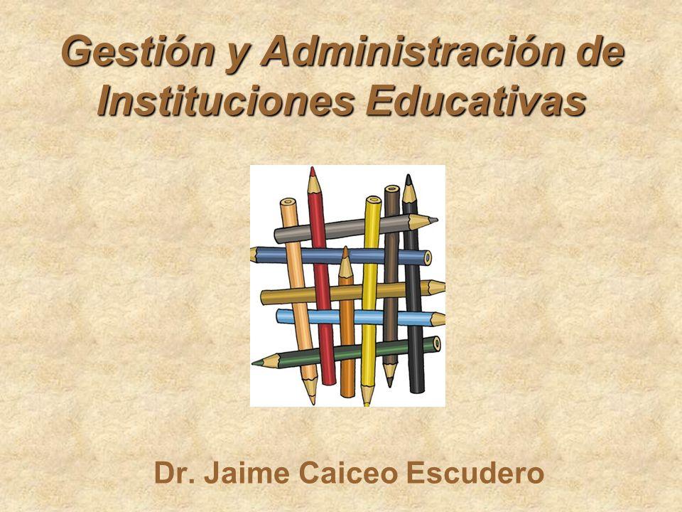 Gestión y Administración de Instituciones Educativas