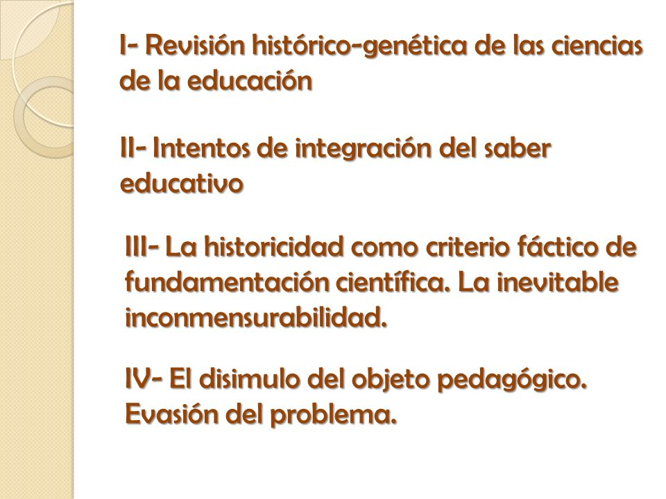I- Revisión histórico-genética de las ciencias de la educación