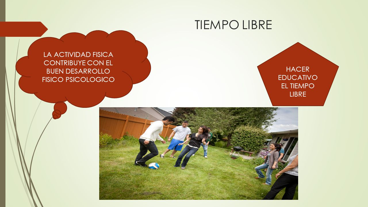 HACER EDUCATIVO EL TIEMPO LIBRE