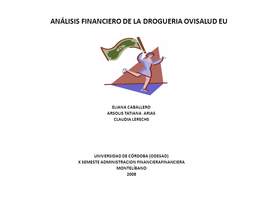ANÁLISIS FINANCIERO DE LA DROGUERIA OVISALUD EU