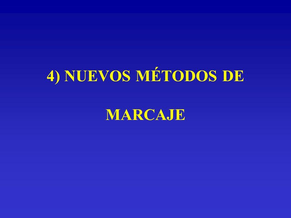 4) NUEVOS MÉTODOS DE MARCAJE