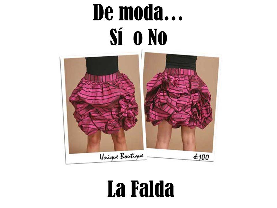 De moda… Sí o No La Falda