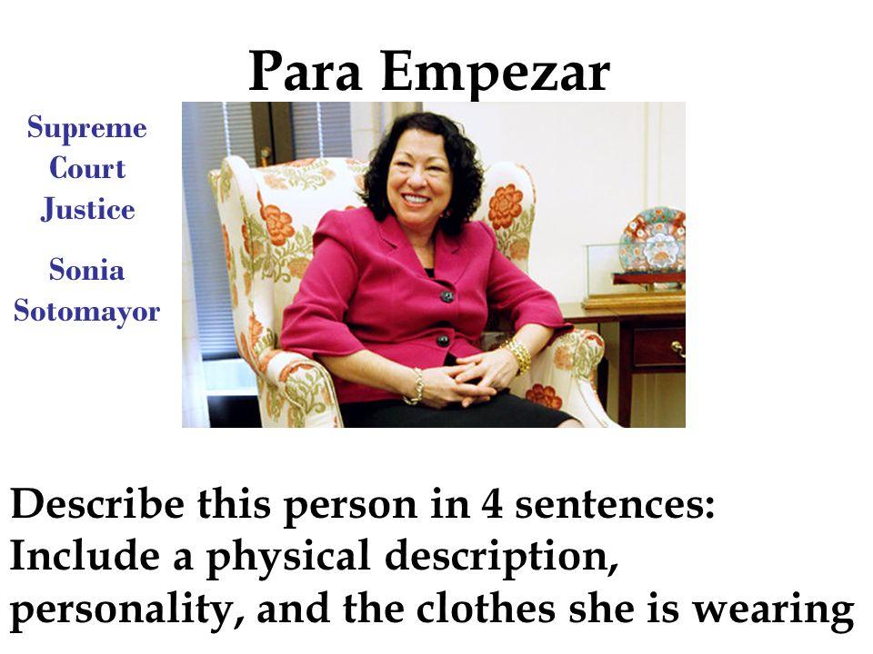 Para Empezar Supreme Court Justice. Sonia Sotomayor.