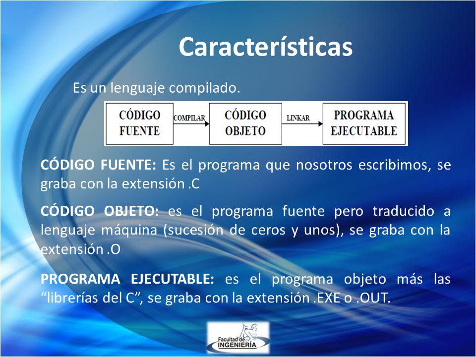 Características Es un lenguaje compilado.
