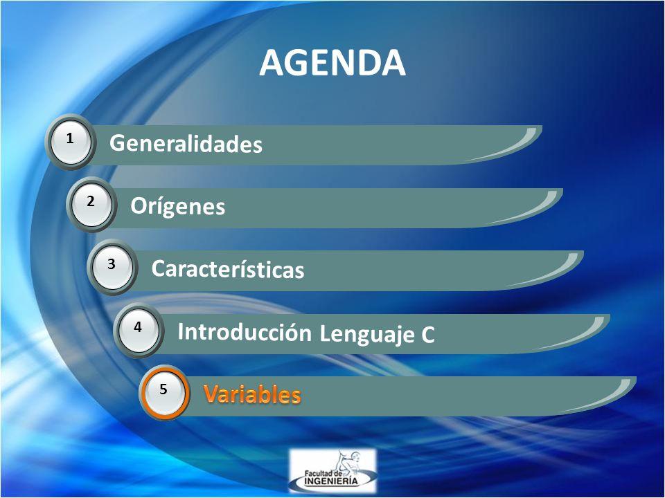 AGENDA Generalidades Orígenes Características Introducción Lenguaje C