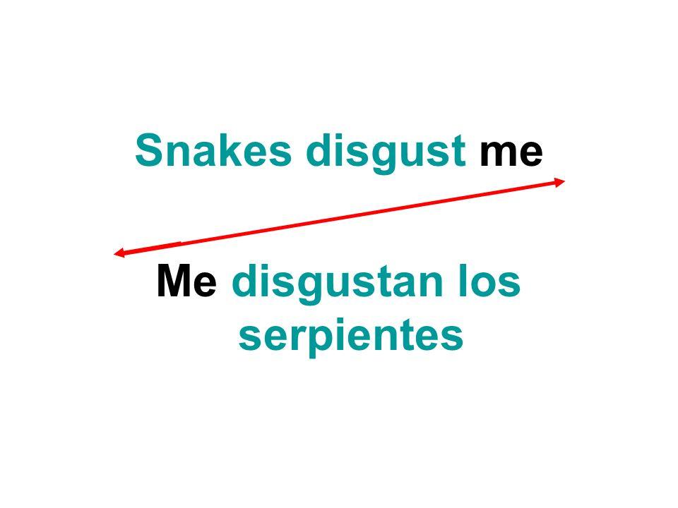 Me disgustan los serpientes