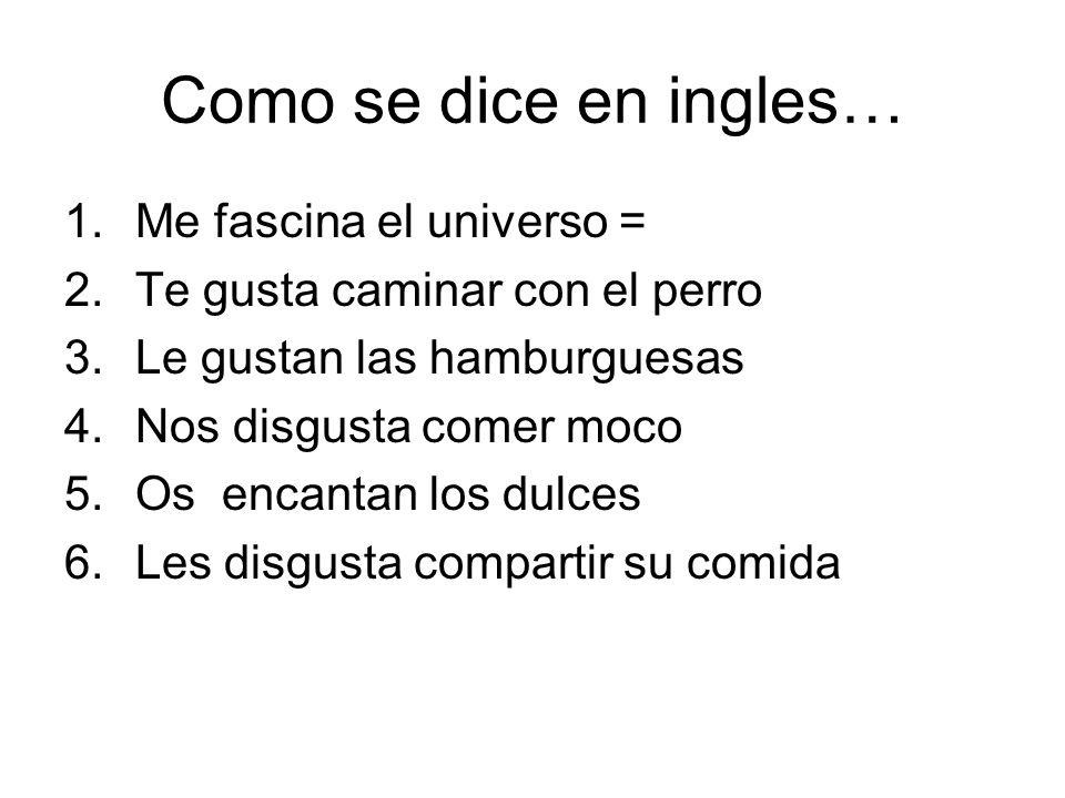 Como se dice en ingles… Me fascina el universo =