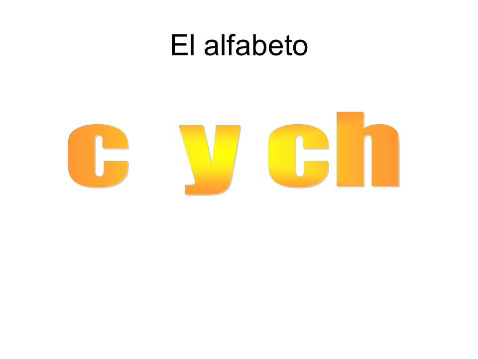 El alfabeto c y ch