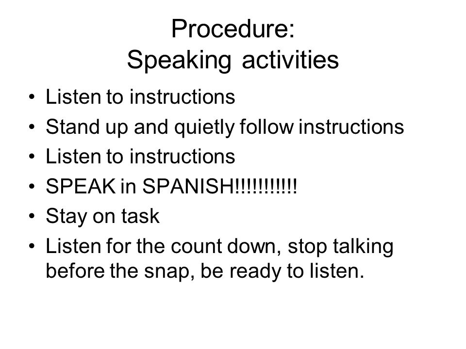 Procedure: Speaking activities