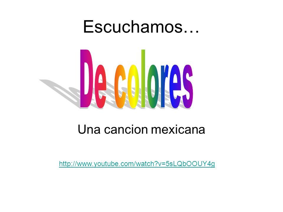 Escuchamos… De colores Una cancion mexicana