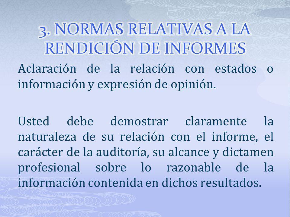 3. NORMAS RELATIVAS A LA RENDICIÓN DE INFORMES