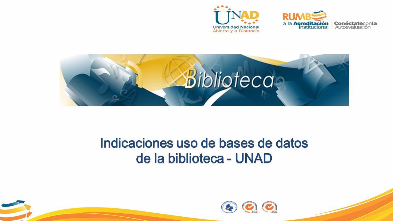 Indicaciones uso de bases de datos