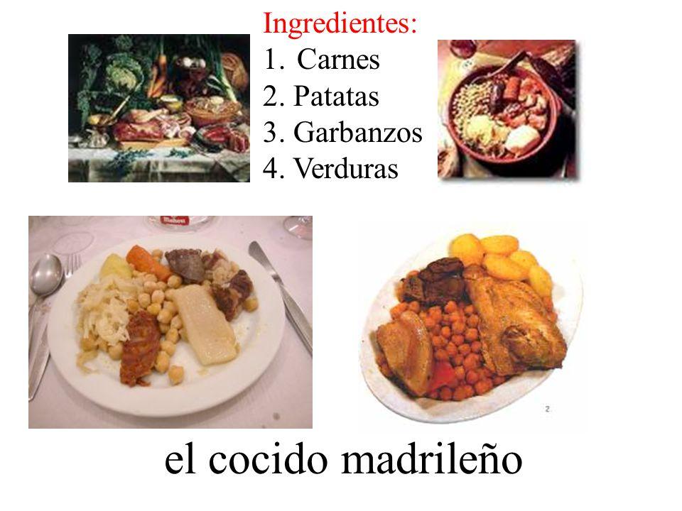 el cocido madrileño Ingredientes: Carnes 2. Patatas 3. Garbanzos