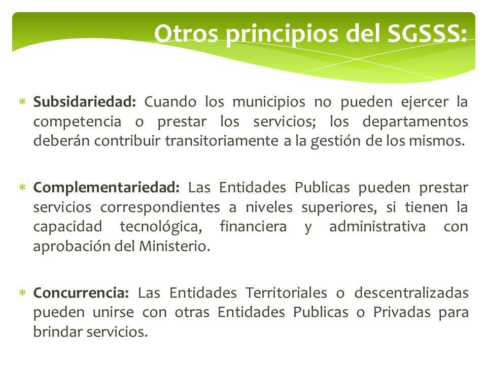 Otros principios del SGSSS:
