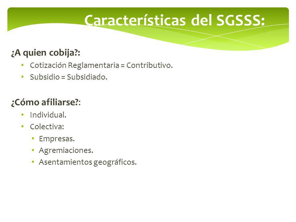 Características del SGSSS: