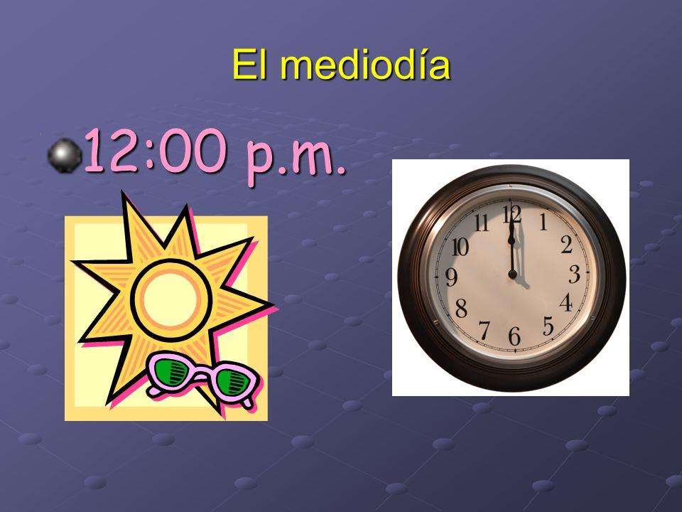 El mediodía 12:00 p.m.