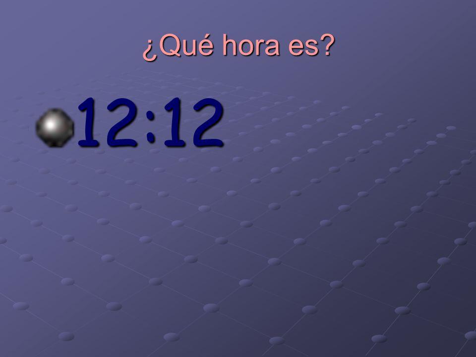 ¿Qué hora es 12:12