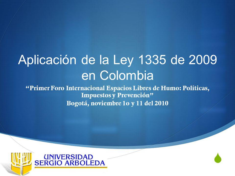 Aplicación de la Ley 1335 de 2009 en Colombia