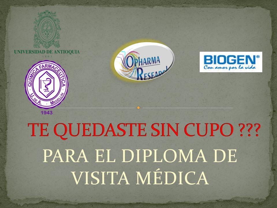 PARA EL DIPLOMA DE VISITA MÉDICA