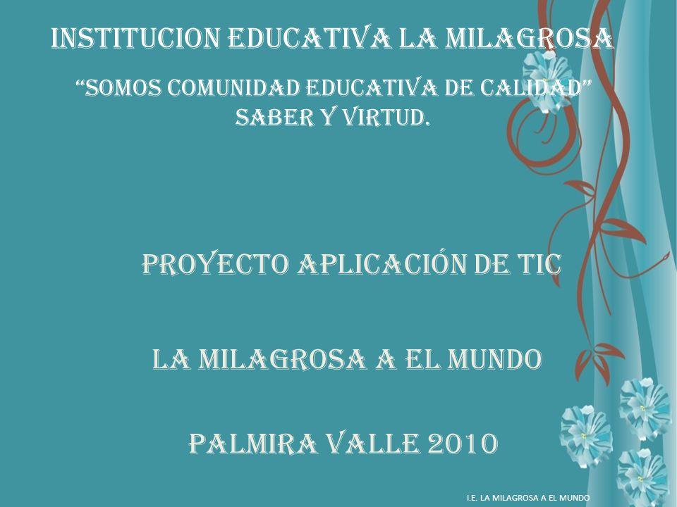 INSTITUCION EDUCATIVA LA MILAGROSA