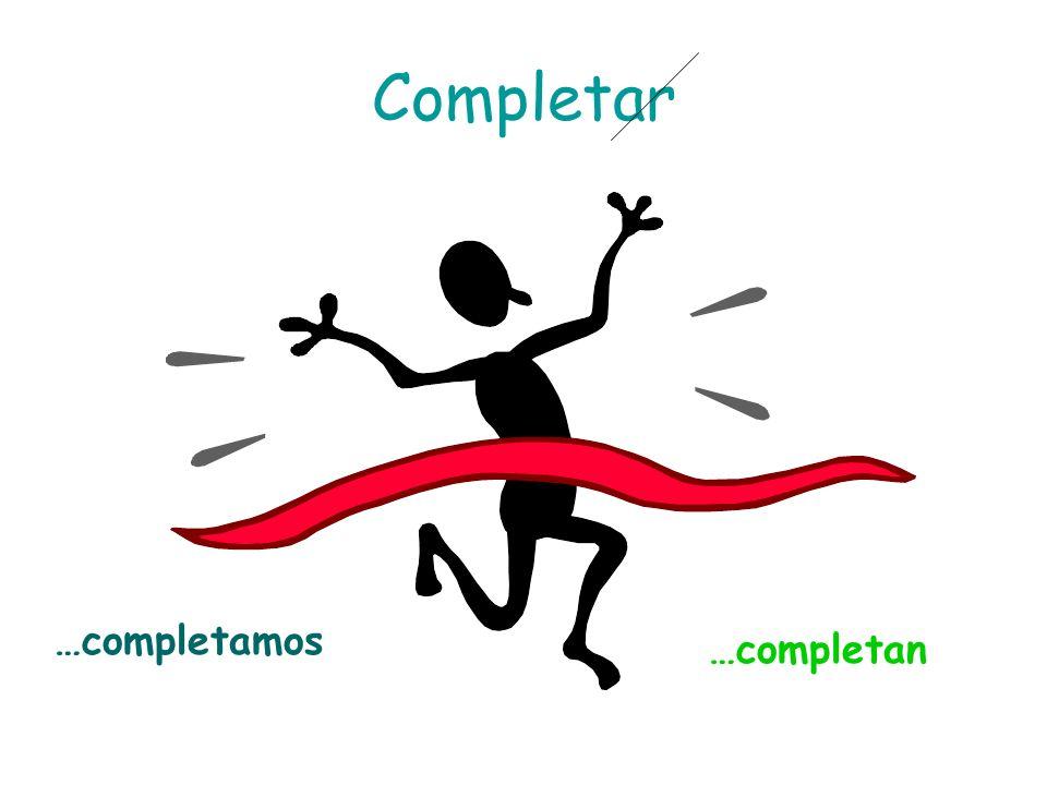 Completar …completamos …completan
