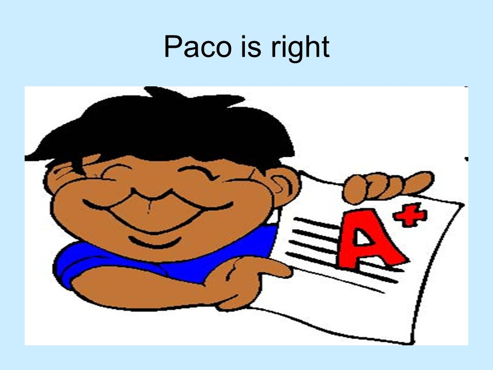 Paco is right