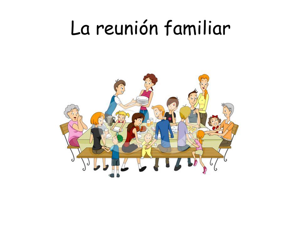 La reunión familiar