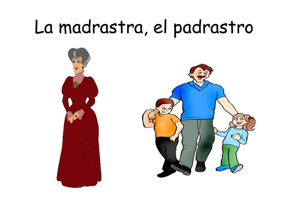 La madrastra, el padrastro