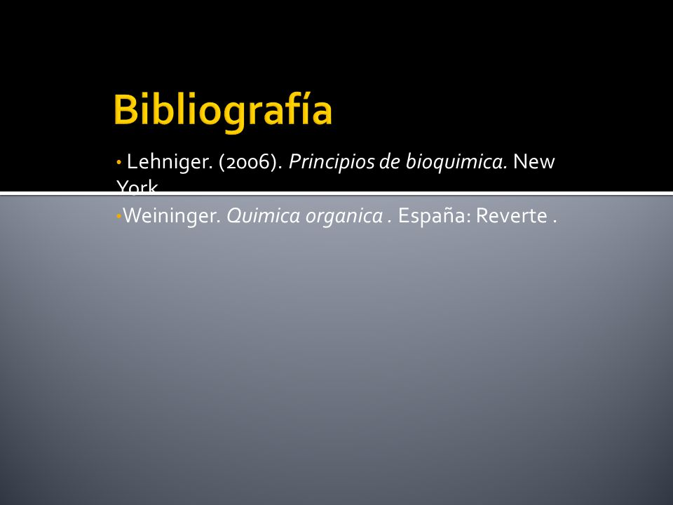 Bibliografía Lehniger. (2006). Principios de bioquimica. New York .