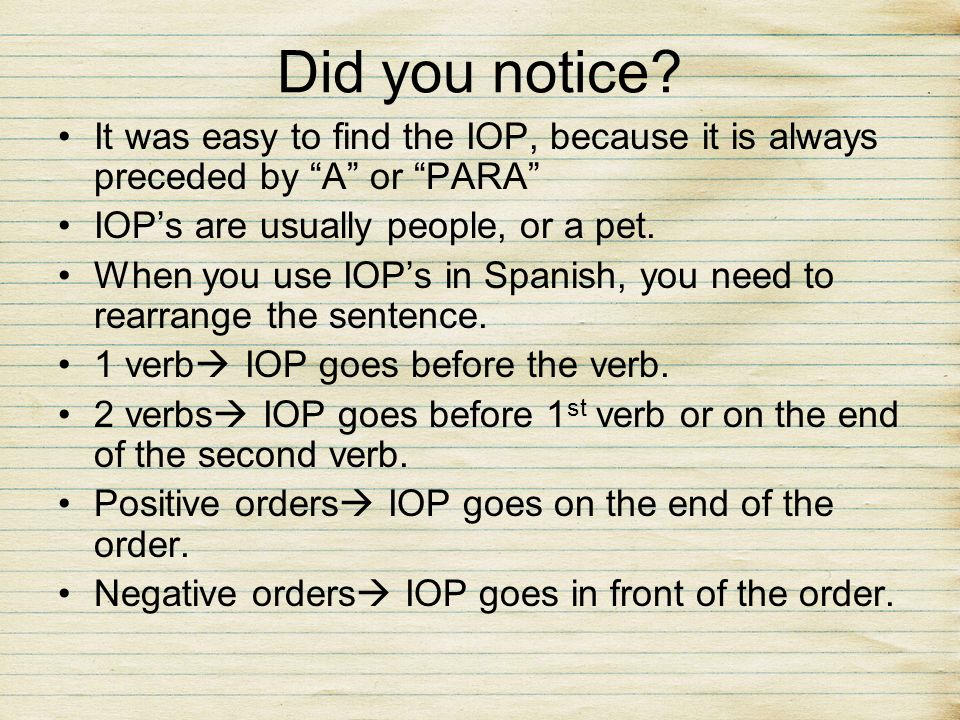 Did you notice It was easy to find the IOP, because it is always preceded by A or PARA IOP's are usually people, or a pet.
