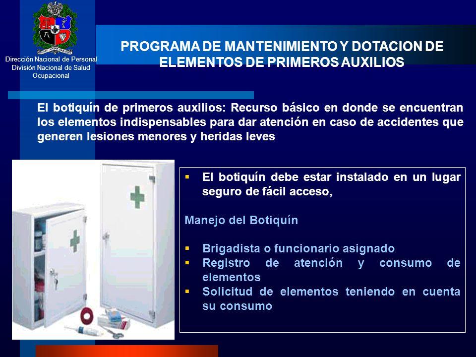 PROGRAMA DE MANTENIMIENTO Y DOTACION DE ELEMENTOS DE PRIMEROS AUXILIOS