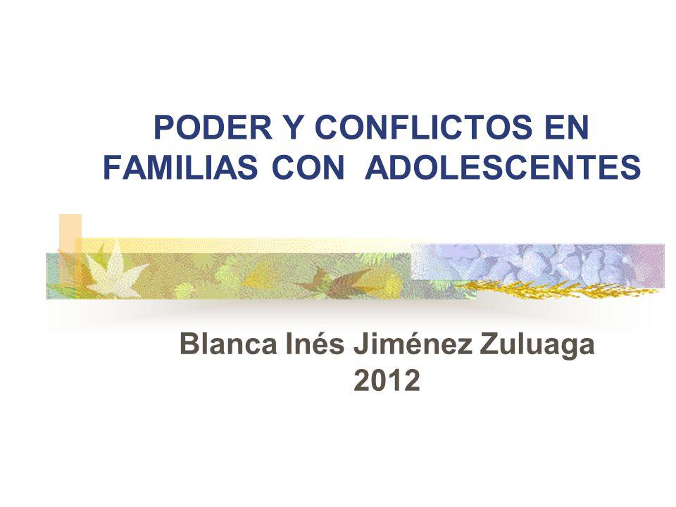 PODER Y CONFLICTOS EN FAMILIAS CON ADOLESCENTES