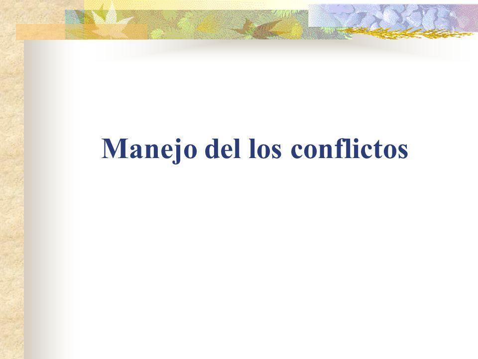 Manejo del los conflictos