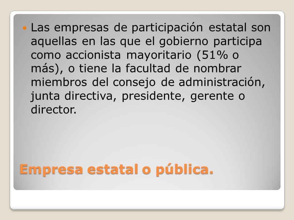 Empresa estatal o pública.