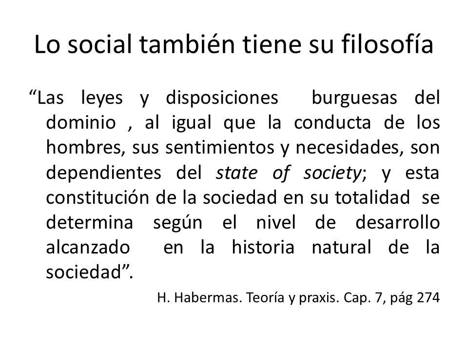 Lo social también tiene su filosofía