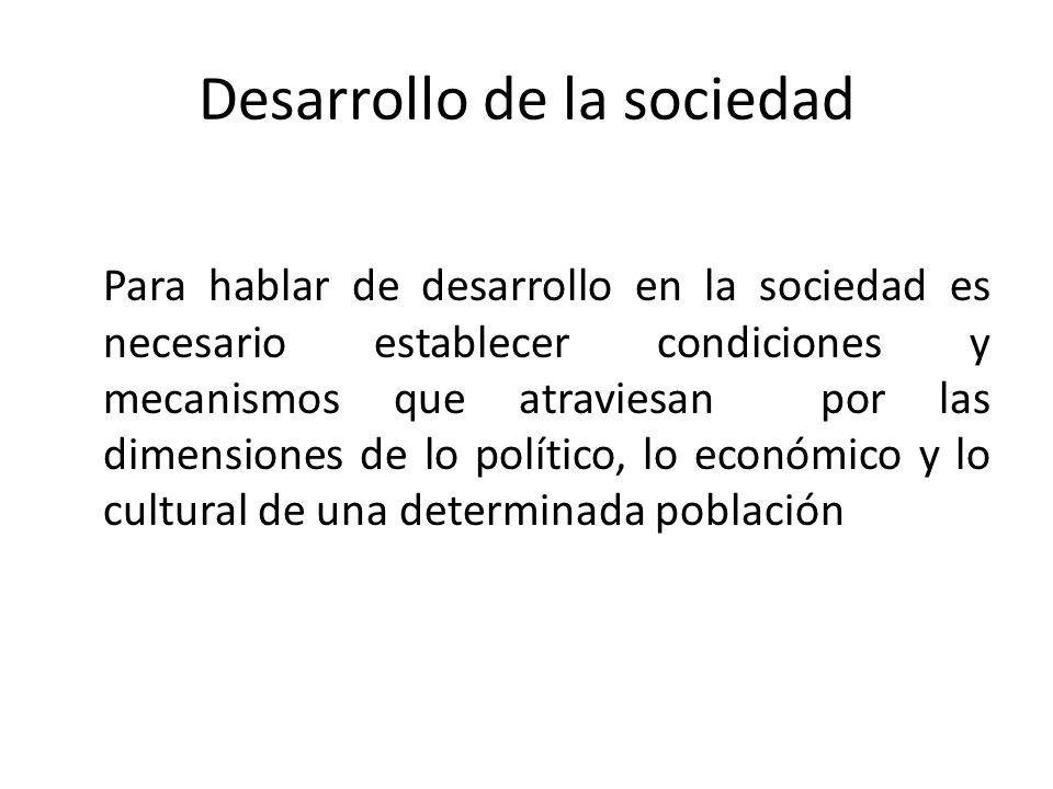 Desarrollo de la sociedad