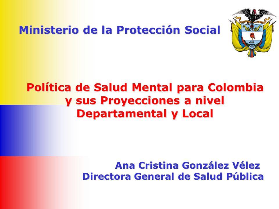 Política de Salud Mental para Colombia y sus Proyecciones a nivel