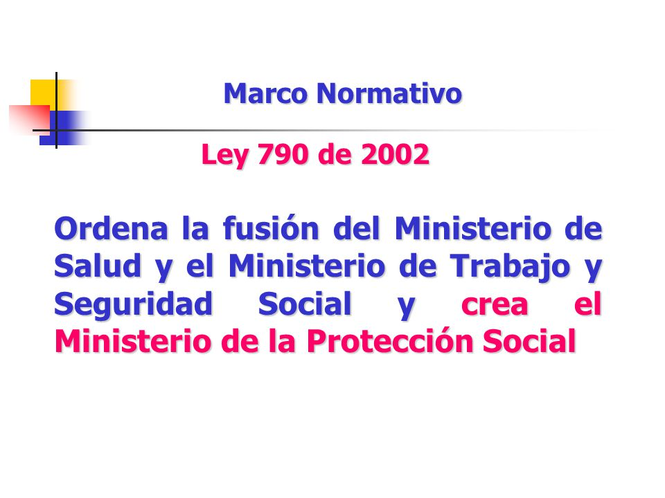 Marco Normativo Ley 790 de 2002.