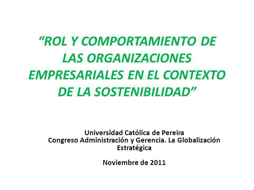 ROL Y COMPORTAMIENTO DE LAS ORGANIZACIONES EMPRESARIALES EN EL CONTEXTO DE LA SOSTENIBILIDAD