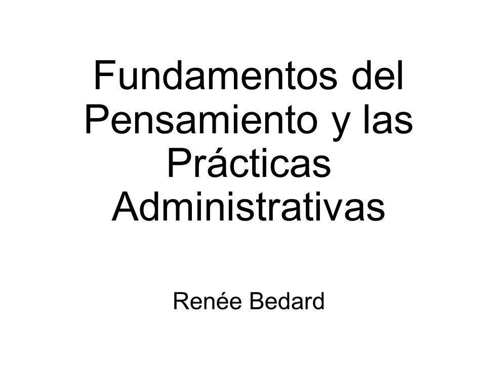 Fundamentos del Pensamiento y las Prácticas Administrativas