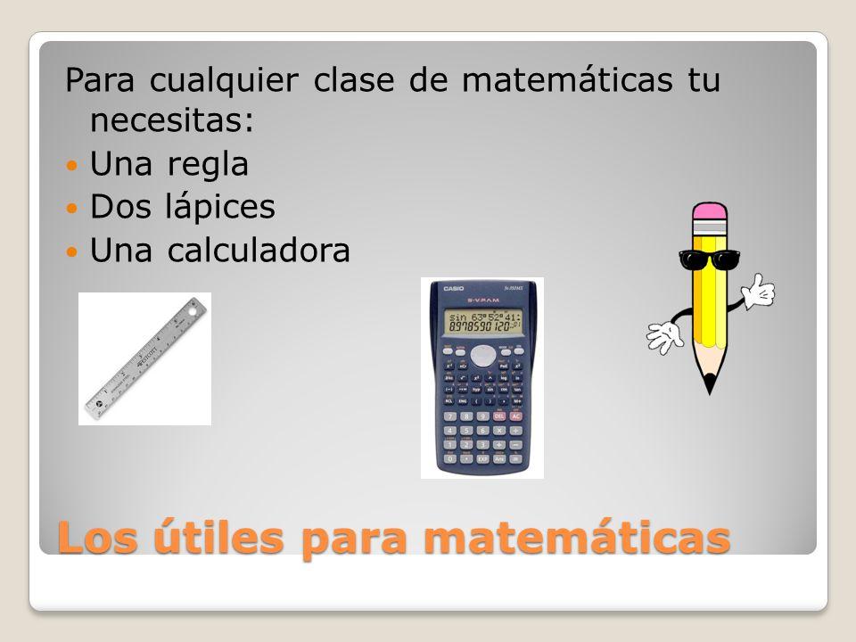 Los útiles para matemáticas