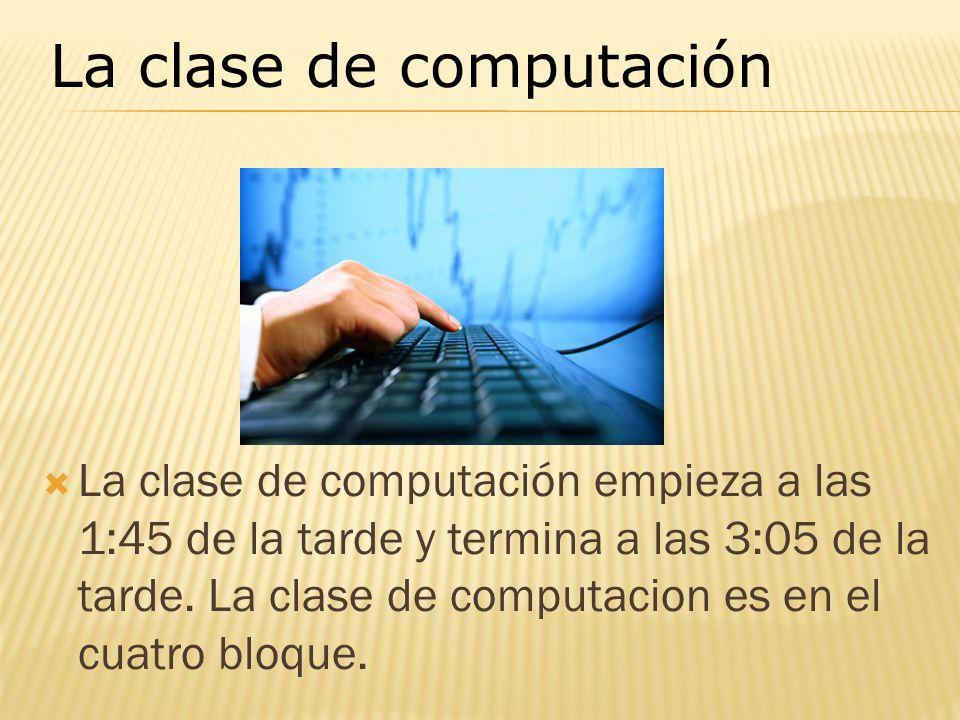 La clase de computación